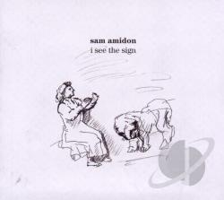 Amidon, Sam - I See the Sign CD Cover Art