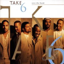 Take 6 - Join the Band CD Cover Art