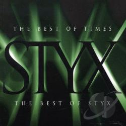 Styx - Best of Times: The Best of Styx CD Cover Art