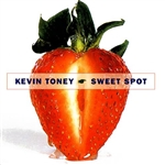 Toney, Kevin - Sweet Spot CD Cover Art