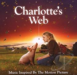 Charlotte's Web: Music Inspired by the Motion Picture CD Cover Art