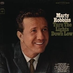 Robbins, Marty - Turn The Lights Down Low DB Cover Art