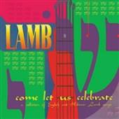 Lamb - Come Let Us Celebrate DB Cover Art
