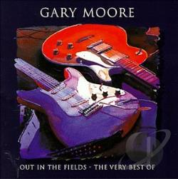 Moore, Gary - Out in the Fields: The Very Best of Gary Moore CD Cover Art