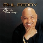 Perry, Phil - Classic Love Songs CD Cover Art