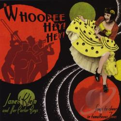 Klein, Janet & Her Parlor Boys - Whoopee! Hey! Hey! CD Cover Art