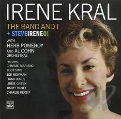 Kral, Irene - Band and I/Steveireneo! CD Cover Art
