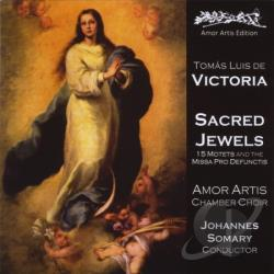Amor Artis Chamber Choir & Johannes Somary - Tomas Luis De Victoria: Sacred Jewels CD Cover Art