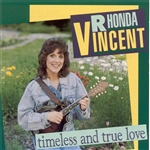 Vincent, Rhonda - Timeless and True Love CD Cover Art