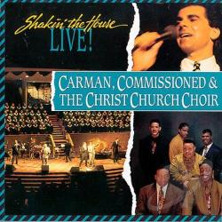 Carman - Shakin' the House CD Cover Art