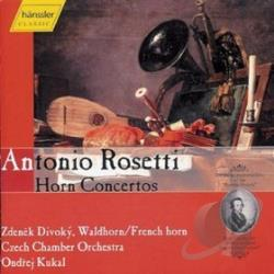Antonio, R. - Rosetti: Horn Concertos / Divoky, Kukal, Czech Co CD Cover Art