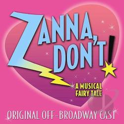 Zanna, Don't: A Musical Fairytale CD Cover Art
