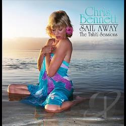 Bennett, Chris - Sail Away - The Tahiti Sessions CD Cover Art