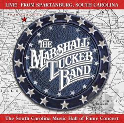 Marshall Tucker Band - Live from Spartanburg, South Carolina CD Cover Art