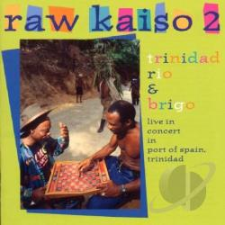 Trinidad Rio - Raw Kaiso, Vol. 2: Live in Concert in Port of Spain CD Cover Art
