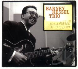 Kessel, Barney - Live in Los Angeles at PJ's Club CD Cover Art
