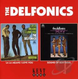 Delfonics - La La Means I Love You/Sound of Sexy Soul CD Cover Art