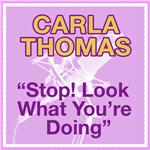 Thomas, Carla - Stop Look What You Are Doing DB Cover Art