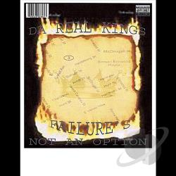 Da Real Kings - Failure's Not An Option CD Cover Art