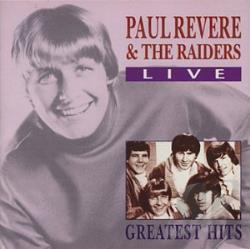 Revere, Paul & The Raiders - Greatest Hits Live CD Cover Art