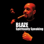 Blaze - Spiritually Speaking CD Cover Art