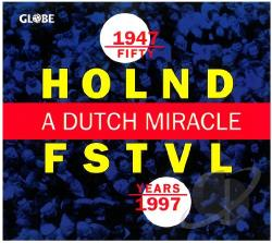 Brouwenstijn / Callas / Simonata - Fifty Years Holland Festival: Dutch Miracle/Var CD Cover Art