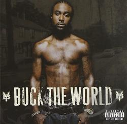 Young Buck - Buck the World CD Cover Art