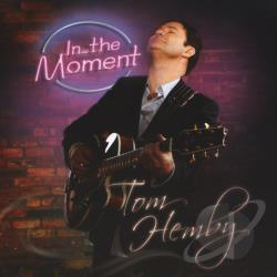 Hemby, Tom - In The Moment CD Cover Art