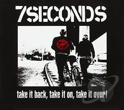 7 Seconds - Take It Back, Take It On, Take It Over! CD Cover Art