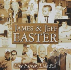 James and Jeff Easter - Like Father, Like Son CD Cover Art