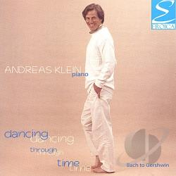 Klein, Andreas - Dancing through Time: Bach to Gershwin CD Cover Art