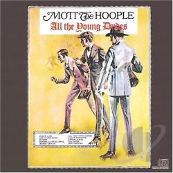 Mott The Hoople - All The Young Dudes CD Cover Art