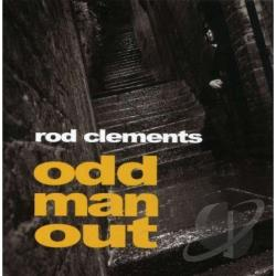 Clements, Rod - Odd Man Out CD Cover Art
