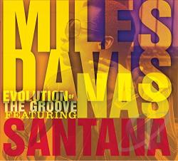 Davis, Miles - Evolution of the Groove CD Cover Art