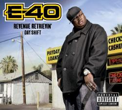 E-40 - Revenue Retrievin': Day Shift CD Cover Art