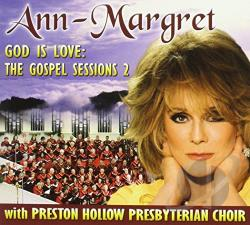 Ann-Margret - God Is Love: The Gospel Sessions, Vol. 2 CD Cover Art