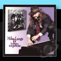 Mike Lange & Boogie Express - Don't Forget To Boogie CD Cover Art