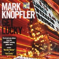 Knopfler, Mark - Get Lucky CD Cover Art