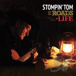 Stompin' Tom Connors – Stompin' Tom and the Roads of Life