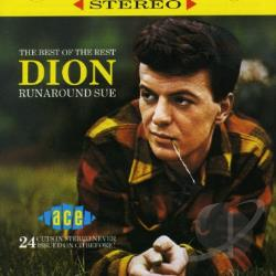 Dion - Runaround Sue: The Best of the Rest CD Cover Art