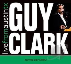 Clark, Guy - Live from Austin TX CD Cover Art