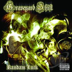 Randam Luck - Graveyard Shift CD Cover Art