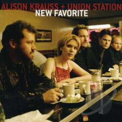 Krauss, Alison / Krauss, Alison / Union Station - New Favorite CD Cover Art