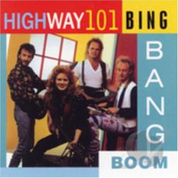 Highway 101 - Bing Bang Boom CD Cover Art