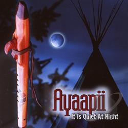 Ayaapii - It Is Quiet at Night CD Cover Art