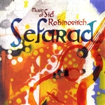 Robinovitch, Sid - Sid Robinovitch: Sefarad CD Cover Art