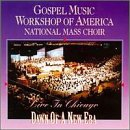 GMWA National Mass Choir - Live In Chicago: Dawn Of A New Era CD Cover Art