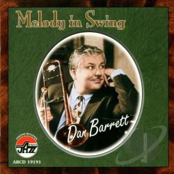 Barrett, Dan - Melody in Swing CD Cover Art