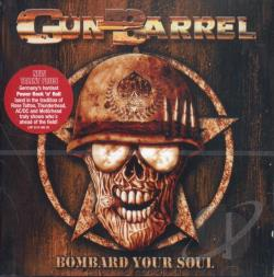 Gun Barrel - Bombard Your Soul CD Cover Art