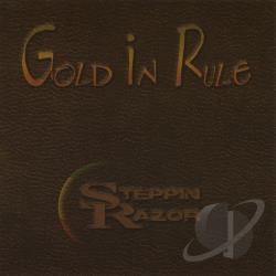 Steppin' Razor - Gold In Rule CD Cover Art